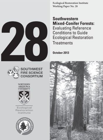 Southwestern Mixed-Conifer Forests: Evaluating Reference Conditions To Guide Ecological Restoration Treatments