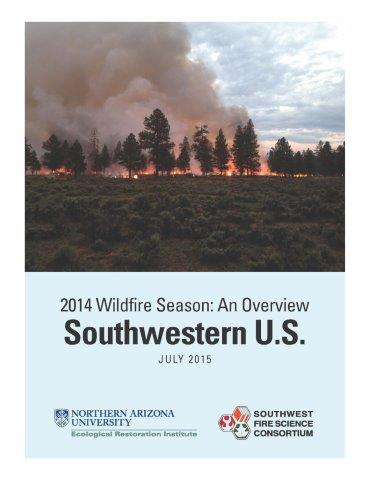 2014 Wildfire Season: An Overview – Southwestern U.S.