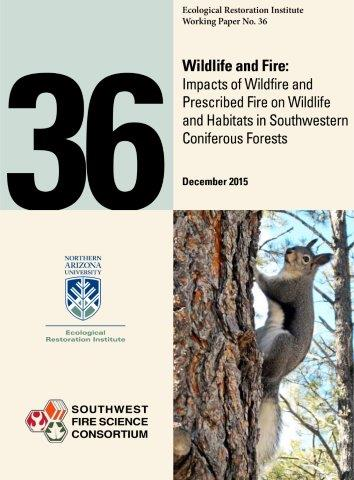 Wildlife And Fire: Impacts Of Wildfire And Prescribed Fire On Wildlife And Habitats In Southwestern Coniferous Forests