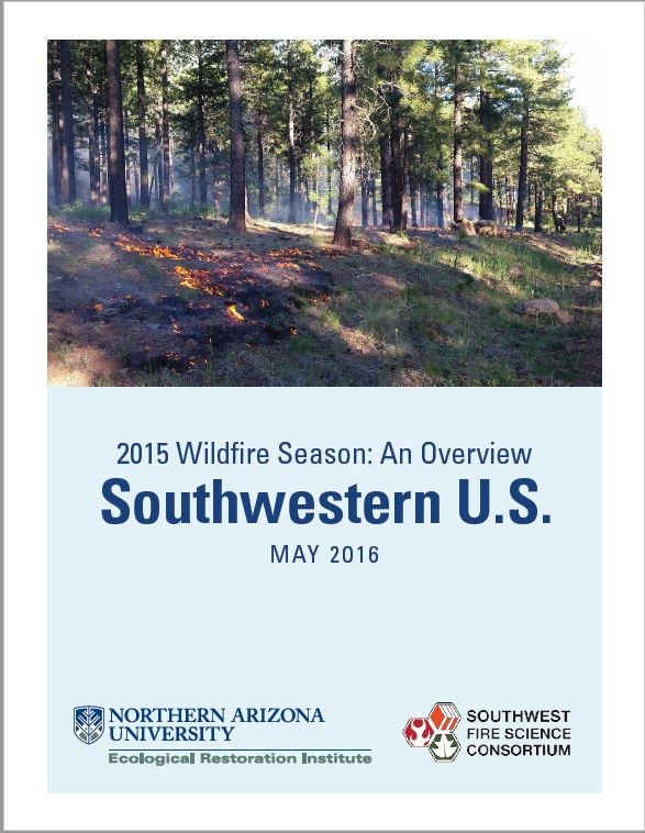 2015 Wildfire Season: An Overview – Southwestern U.S.