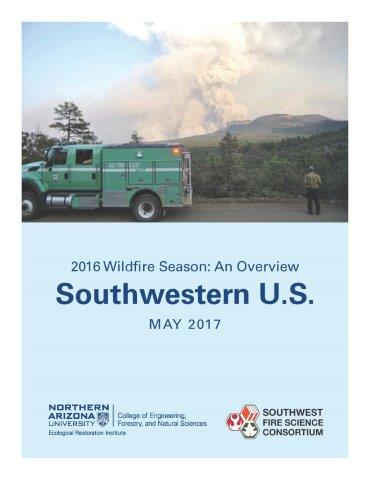 2016 Wildfire Season: An Overview – Southwestern U.S.